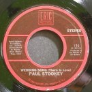 PAUL STOOKEY~Wedding Song (There is Love)~Eric 196 (Soft Rock) VG++ 45