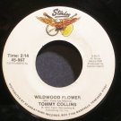 TOMMY COLLINS~Wildwood Flower~Starday 967  45