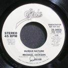 MICHAEL JACKSON~Human Nature~EPIC 04026 (Synth-Pop) Promo 45