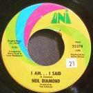 NEIL DIAMOND~I am... I Said~UNI 55278 (Rock) VG+ 45