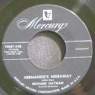 RICHARD HAYMAN~Hernando's Hideaway~Mercury 70387-X45 (Easy Listening)  45