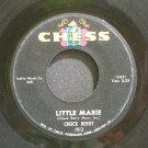 CHUCK BERRY~Little Marie~Chess 1912 (Rock & Roll)  45