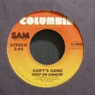 GARY'S GANG~Keep on Dancin'~Columbia 10884 (Disco)  45