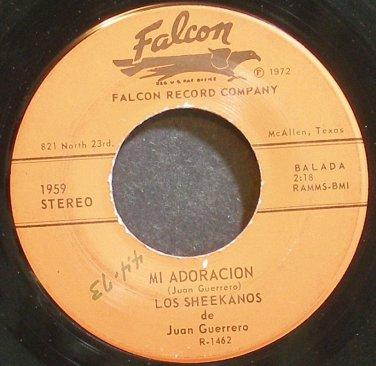JUAN GUERRERO & LOS SHEEKANOS~Mi Adoracion~Falcon 1959 VG+ 45