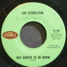 LAS ESTRELLITAS~Que Bonito Es Me Novio~Clave 105 VG+ 45