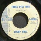 BUDDY KNOX~Three Eye Man~Liberty 55366 (Rock & Roll) Promo 45