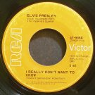ELVIS PRESLEY~I Really Don't Want to Know~RCA Victor 9960 (Blues)  45