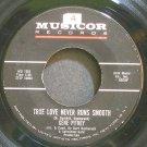 GENE PITNEY~True Love Never Runs Smooth~Musicor 1032  45