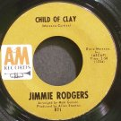 JIMMIE RODGERS~Child of Clay~A&M 871 VG+ 45