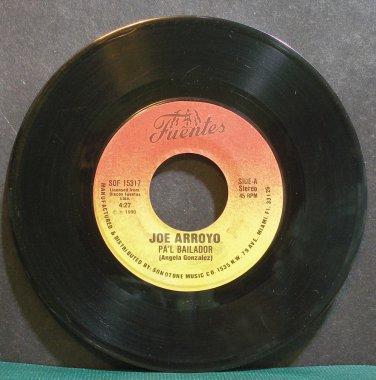 JOE ARROYO~Pa'l Bailador~Fuentes 15317 Rare VG+ HEAR 45