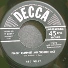 RED FOLEY~Playin' Dominoes and Shootin' Dice~Decca 28587 VG+ 45