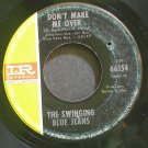 SWINGING BLUE JEANS~Don't Make Me Over~IMPERIAL 66154 (British Invasion) UK 45