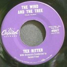 TEX RITTER~The Wind and the Tree~Capitol 4567 VG+ 45