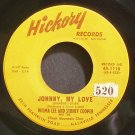 WILMA LEE & STONEY COOPER~Johnny, My Love~Hickory 1118 VG+ 45
