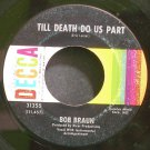 BOB BRAUN~Till Death Do Us Part~Decca 31355  45