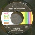 BURL IVES~Mary Ann Regrets~Decca 31433  45