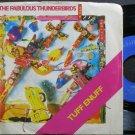 FABULOUS THUNDERBIRDS~Tuff Enuff~CBS Associated 05838 VG+ 45