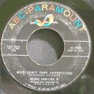 GEORGE HAMILTON IV~Why Don't They Understand~ABC-Paramount 9862  45
