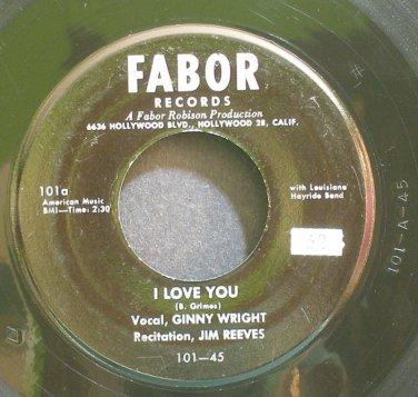 GINNY WRIGHT~I Love You~Fabor 101 Rare 45