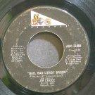 JIM CROCE~Bad, Bad Leroy Brown~ABC 11359 (Soft Rock)  45