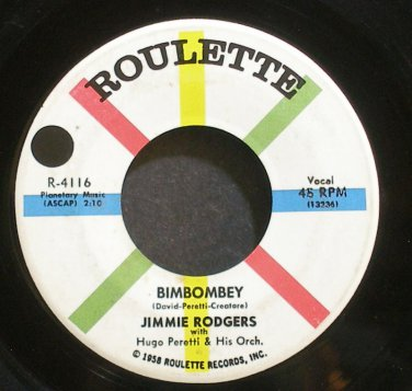 JIMMIE RODGERS~Bimbombey~Roulette 4116  45
