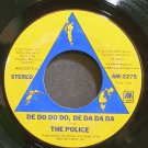 THE POLICE~De Do Do Do, De Da Da Da~A&M 2275 (New Wave) VG+ 45