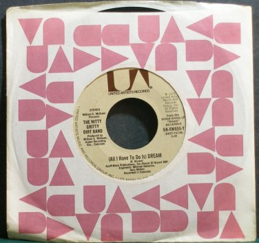 NITTY GRITTY DIRT BAND~All I Have To Do is Dream~United Artists UA-XW655-Y  45