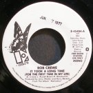 BOB CREWE~It Took a Long Time (For the First Time in My Life)~Elektra 45404 Promo 45