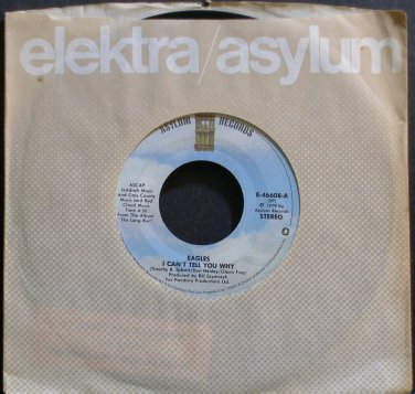 EAGLES~I Can't Tell You Why~Asylum 46608 (Classic Rock) VG++ 45