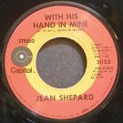 JEAN SHEPARD~With His Hand in Mine~Capitol 3033 VG++ 45