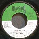 JOE SIMON~Power of Love~Spring 128 (Soul) VG+ 45