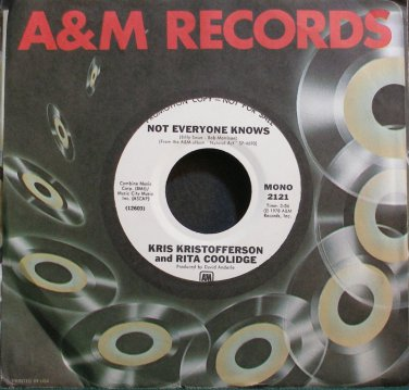KRIS KRISTOFFERSON & RITA COOLIDGE~Not Everyone Knows~A&M 2121-S Promo M- 45