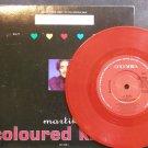 MARTIKA~Coloured Kisses~Columbia 657709 0 Red M- UK 45