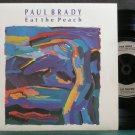 PAUL BRADY~Eat the Peach~Mercury 241 M- UK 45