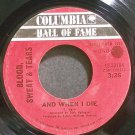 BLOOD, SWEAT & TEARS~And When I Die~Columbia 33194 (Classic Rock) VG+ 45