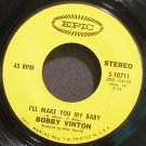BOBBY VINTON~I'll Make You My Baby~EPIC 10711 VG+ 45