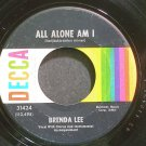 BRENDA LEE~All Alone am I~Decca 31424 (Soft Rock) VG+ 45