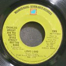 CHARLES WRIGHT~Love Land~Warner Bros. - Seven Arts 7365 (Soul)  45