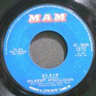 GILBERT O'SULLIVAN~Clair~MAM 3626 (Folk-Rock) VG+ 45
