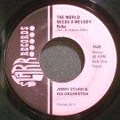 JIMMY STURR~The World Needs a Melody~Starr 1435 VG+ 45
