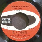 B.J. THOMAS~Mighty Clouds of Joy~Scepter 12320 (Soft Rock) VG+ 45