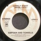 CAPTAIN & TENNILLE~Lonely Night (Angel Face)~A&M 1782-S VG+ 45