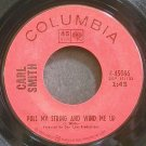 CARL SMITH~Pull My String and Wind Me Up~Columbia 45086 VG+ 45