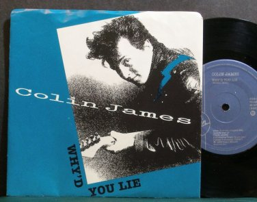 COLIN JAMES~Why'd You Lie (Canada)~Virgin VS1468 M- Canada 45