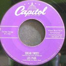 LES PAUL & MARY FORD~Sugar Sweet~Capitol F1192 VG+ 45