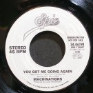 MACHINATIONS~You Got Me Going Again~EPIC 06198 (Synth-Pop) VG++ 45