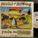 MENTAL AS ANYTHING~You're So Strong~EPIC ANY G2 (New Wave) M- UK 45