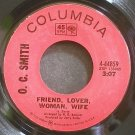 O.C. SMITH~Friend, Lover, Woman, Wife~Columbia 44859 (Soul) VG+ 45