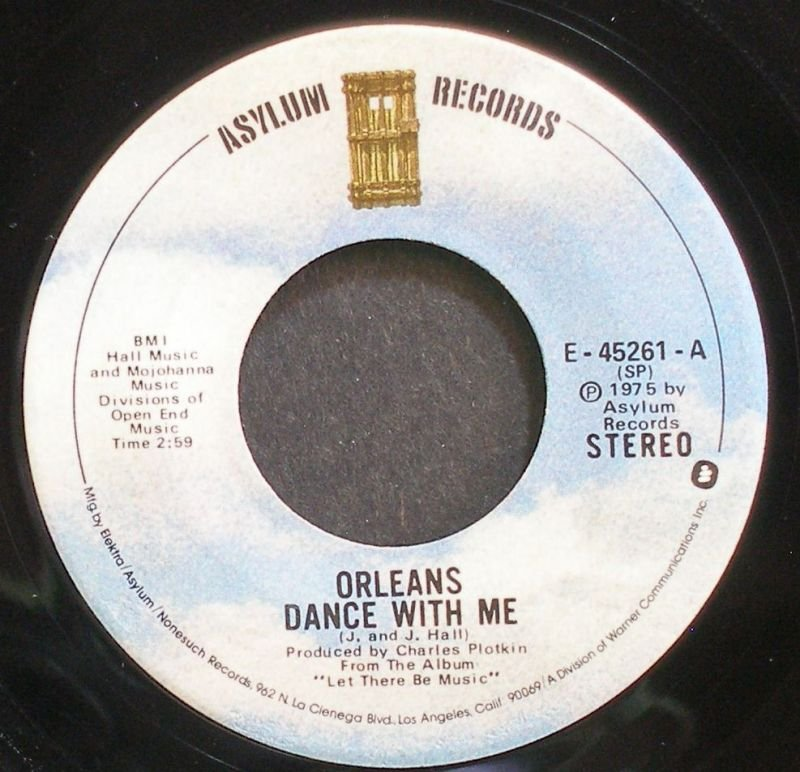 ORLEANS~Dance with Me~Asylum 45261 (Soft Rock) VG+ 45