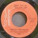 SUGARLOAF & JERRY CORBETTA~Don't Call Us, We'll Call You~Claridge 402 (Progressive Rock) VG+ 45